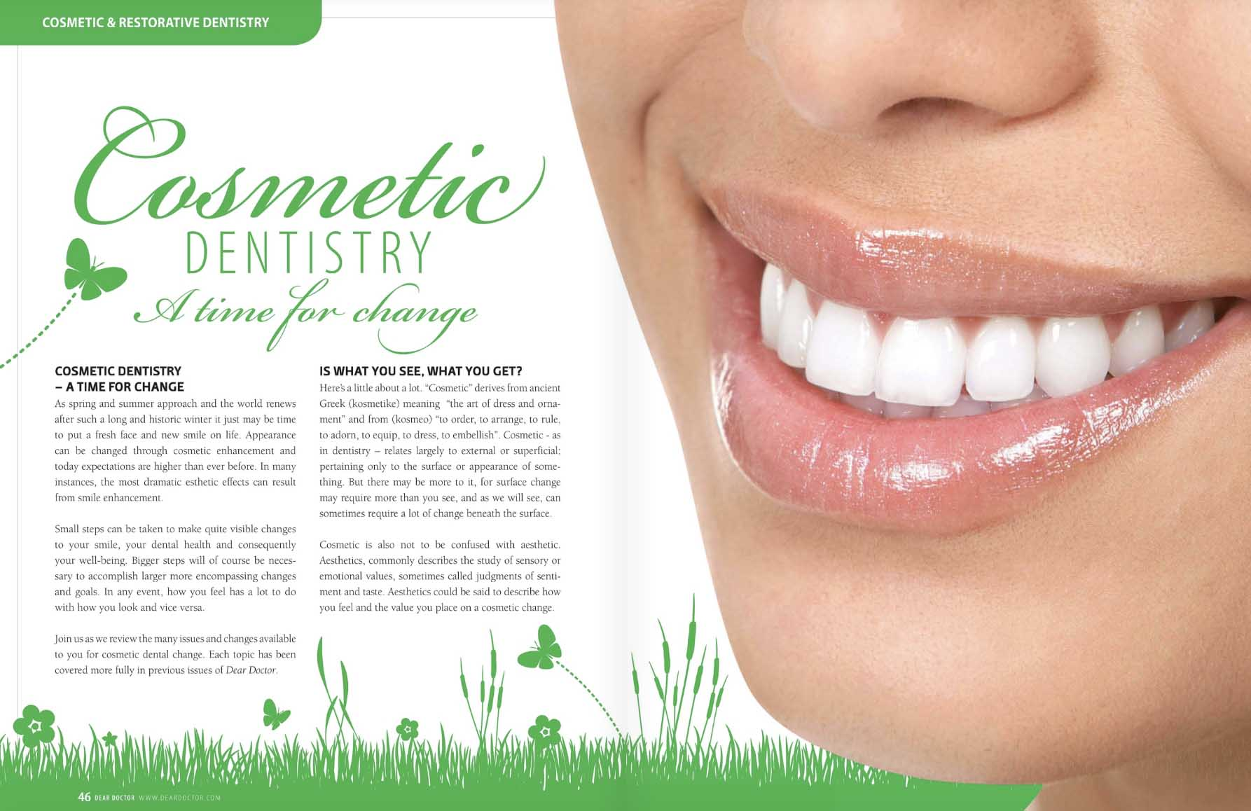 Cosmetic Dentistry -A Time For Change